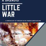 """<a href=""""https://homeofheroes.com/wp-content/uploads/2020/09/Splendid-Little-War-091020-final.pdf"""">Splendid Little War</a>"""