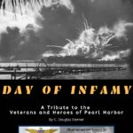 """<a href=""""https://homeofheroes.com/heroes-stories/world-war-ii/day-of-infamy-a-tribute-to-the-veterans-and-heroes-of-pearl-harbor/"""">Day of Infamy</a>"""